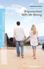 Shipwrecked With Mr Wrong - Nikki Logan