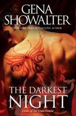 The Darkest Night : Lords of the Underworld : Book 1 - Gena Showalter