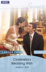 Cinderella's Wedding Wish : In Her Shoes... Series :  Book 12 - Jessica Hart