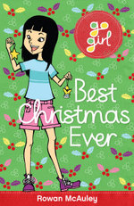 Best Christmas Ever : The Go Girl Series - Rowan McAuley
