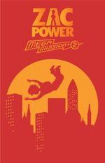 Zac Power Mega Mission Code Red : Zac Power Mega Mission Series : Book 2 - H. I. Larry