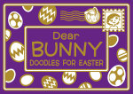 Dear Bunny : Doodles for Easter - Michael O'Mara Books
