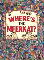 Where's the Meerkat? - Paul Moran