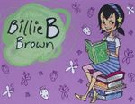 My Brillian Billie B Brown Tin  : Billie B Brown Series - Sally Rippin