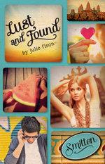 Lust and Found : Smitten Series - Julie Fison