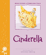 Ouatt : Cinderella : Once Upon a Timeless Tale - Cecile Becq