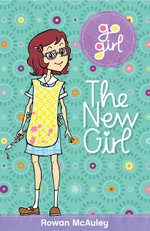 The New Girl : The Go Girl Series - Rowan McAuley