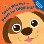 Guess Who Has... Paws for Digging? - Jigsaw Book