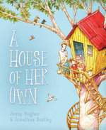 A House of Her Own - Jenny Hughes/Jonathan Ben