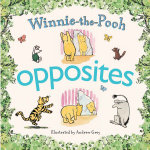 Winnie-the-pooh - Opposites : Opposites - Winnie-the-Pooh