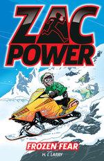 Frozen Fear : Zac Power Series - H. I. Larry