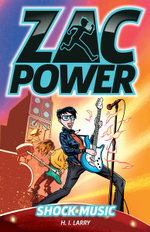 Shock Music : Zac Power Series - H. I. Larry