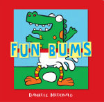 Fun Bums : Friends Forever Stories - Danielle McDonald