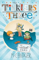 The Coolest Pool : The Tinklers Three Series : Book 3 - M.C. Badger