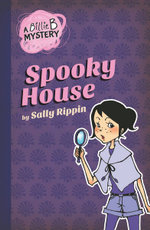 Spooky House : Billie B Mystery Series : Book 1 - Sally Rippin