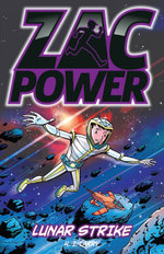 Lunar Strike : Zac Power Series - H. I. Larry
