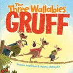 The Three Wallabies Gruff - Yvonne Morrison