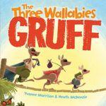 The Three Wallabies Gruff - Yvonne Morrison