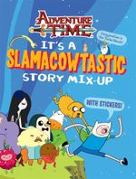 Adventure Time - It's a Slamacowtastic Story Mix-up : Slamacowtastic Story Mix-up Sticker Activity - Adventure Time