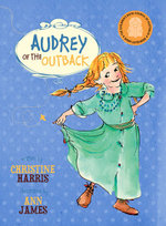 Audrey of the Outback - Christine Harris