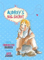 Audrey's Big Secret - Christine Harris