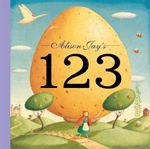 Alison Jay's 123 : A Child's First 1-2-3 - Alison Jay