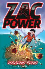 Zac Power - Volcanic Panic : Zac Power - H. I. Larry