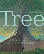 Tree : A Little Story About Big Things - Steve Parker