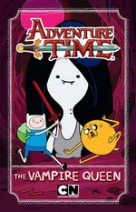 Adventure Time : The Vampire Queen - Adventure Time