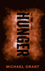 Hunger : Gone Series (Special Edition) : Book 2 - Michael Grant