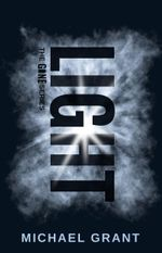 Light : Gone Series (Special Edition) : Book 6 - Michael Grant