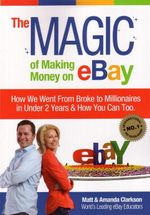 The Magic of Making Money on Ebay - Matt Clarkson