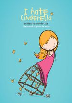 I Hate Cinderella - Amanda Cole