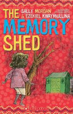 The Memory Shed - Sally Morgan