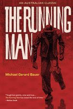The Running Man : An Australian Classic : 10th Anniversary Edition - Michael Gerard Bauer