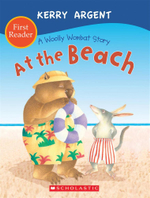 A Woolly Wombat Story : At the Beach : First Reader - Kerry Argent