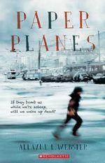 Paper Planes - Allayne Webster