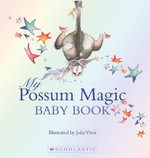 My Possum Magic Baby Book - Mem Fox