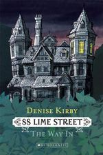 88 Lime Street - The Way in - Denise Kirby