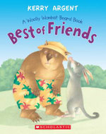 One Woolly Wombat : Best of Friends Board Book - Kerry Argent