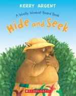 Hide and Seek - One Woolly Wombat - Kerry Argent