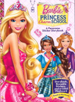 Barbie : Princess Charm School : A Panorama Sticker Storybook - Reader's Digest