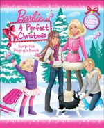 Barbie : A Perfect Christmas : Surprise Pop-Up Book - The Five Mile Press