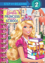 Barbie : Princess Charm School : Step Into Reading : Level 2 - Five Mile Press