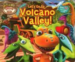 Dinosaur Train : Let's Go to Volcano Valley! - Digest Readers