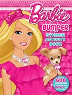 Barbie Bumper Sticker Activity Book* : With over 300 Gorgeous Stickers and Heaps of Activities! - The Five Mile Press