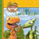 Dinosaur Train 8x8 Storybook : Buddy Loses a Tooth - The Five Mile Press