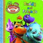 Dinosaur Train : Buddy and Friends Board Book - The Five Mile Press