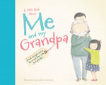 Little Book About Me and My Grandpa - Jedda Robaard Illust
