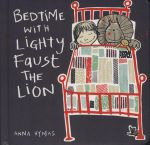 Bedtime with Lighty Faust the Lion - Anna Hymas